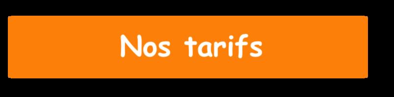 Nos tarifs